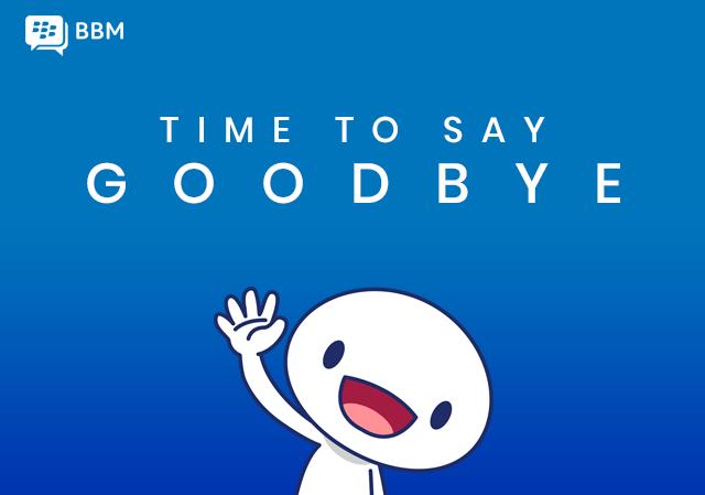 Time to Say Goodbye Untuk BBM Messenger