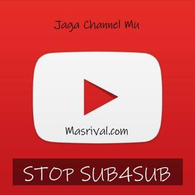 Kenapa Sub4Sub Dilarang Oleh Youtube