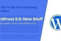 Plugin Untuk Mengembalikan Post Editor ke Versi Lama Pada Wordpress 5.0