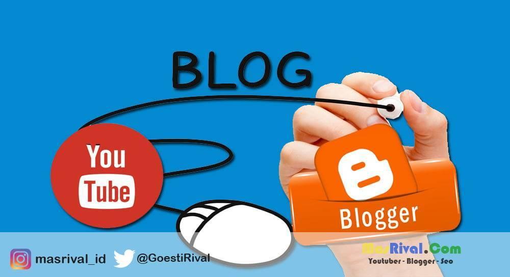Tahun 2020 Mana Lebih Menguntungkan Blog atau Youtube